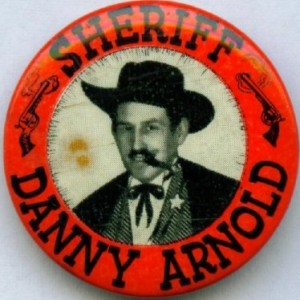Sheriff Danny Arnold Wild West Cowboy Show From The Badge Collectors Circle Archive